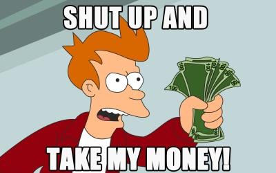 shut-up-and-take-my-money-9299-2560x16001